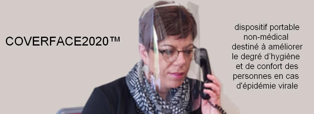 Le COVERFACE2020™ est un dispositif portable, embarqué, destiné à améliorer le degré d'hygiène et de confort des personnes en cas d'épidémie virale.